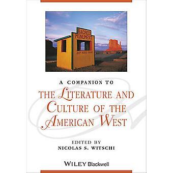 En följeslagare till den litteratur och kultur i den amerikanska västern av Nic