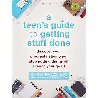Guide de l'adolescent pour obtenir des trucs fait - Découvrez votre Procrastination T