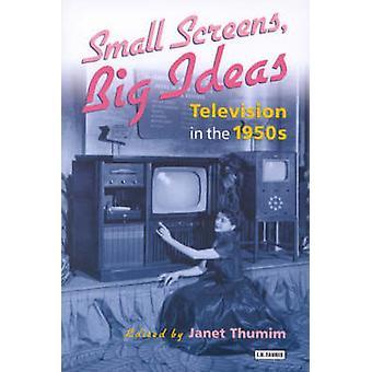 Telas pequenas - grandes ideias - televisão na década de 1950 por Janet Thumim-