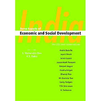 India - Some Aspects of Economic and Social Development by S. Mahendra
