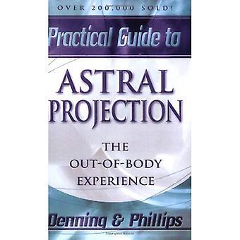 Astral projektion (Llewellyn praktiska guider)