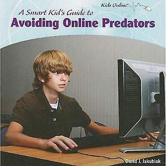 Een slimme jongen gids tot het vermijden van Online Antidateren (Online voor kinderen)