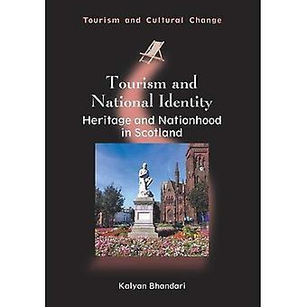 Turism och nationell identitet: arv och nation i Skottland (turism och kulturell förändring)