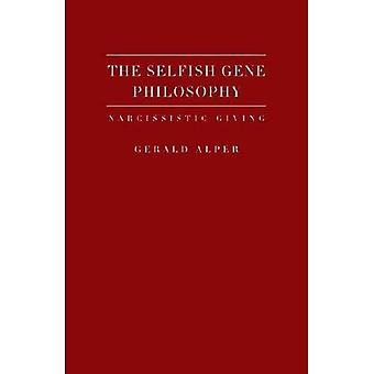 The Selfish Gene Philosophy: Narcissistic Giving