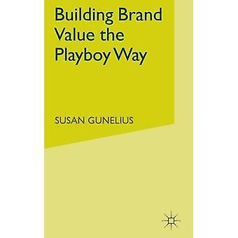 Bygning Brand værdi Playboy måde af Gunelius & S.
