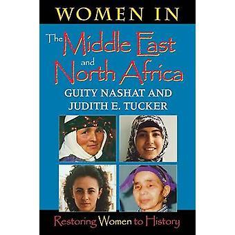 Frauen in den Nahen Osten und Nordafrika Wiederherstellung der Frauen Geschichte von & Guity Nashat