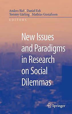 nouveau Issues and Paradigms in Research on Social Dilemmas by Biel & Anders