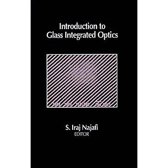 Introduktion till glas integrerad optik av Najafi & S. Iraj