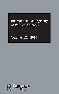 IBSS Political Science 2013 Vol.62  International Bibliography of the Social Sciences by The British Library of Political and Eco