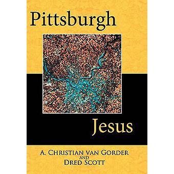ヴァン・ Gorder ・クリスチャンによるピッツバーグ・ジーザス