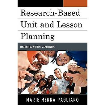 Unité de recherche et de la leçon planification de maximiser le rendement des élèves par Pagliaro & Marie Menna