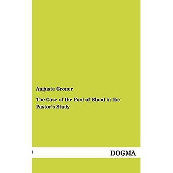 Le cas de la mare de sang dans l'étude de pasteurs de Groner & Auguste