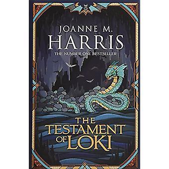 The Testament of Loki by Joanne M. Harris - 9781473202399 Book