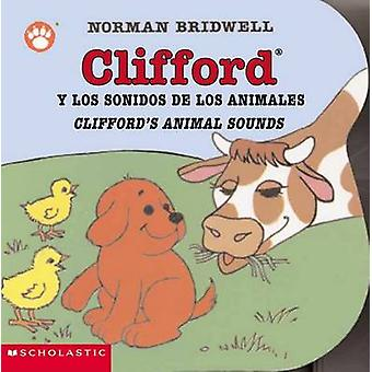 Clifford y los Sonidos de los Animales/Clifford's Animal Sounds by No