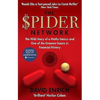 The Spider Network - The Wild Story of a Maths Genius - a Gang of Back