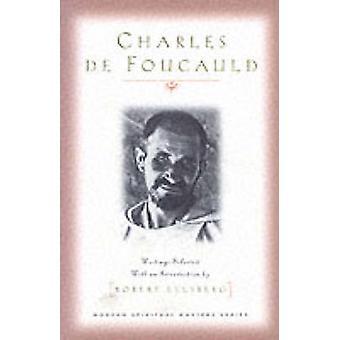 Charles de Foucauld by Robert Ellsberg - 9781570752445 Book