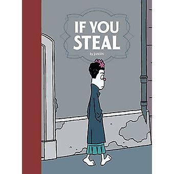 If You Steal by Jason - 9781606998540 Book