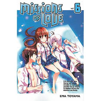 Missions of Love 6 by Ema Toyama - 9781612622880 Book