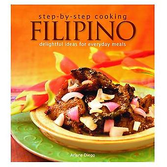 Step by Step Cooking - Filipino by Arlene Diego - 9789814302012 Book