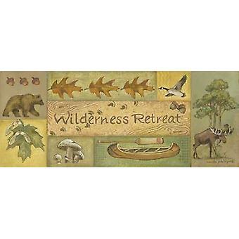 Stampa del manifesto di Wilderness Retreat da Anita Phillips
