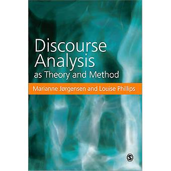 Discourse Analysis as Theory and Method by Jorgensen & Marianne W.