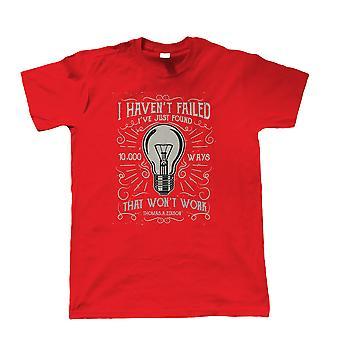 10,000 ways that won't work, Mens T Shirt