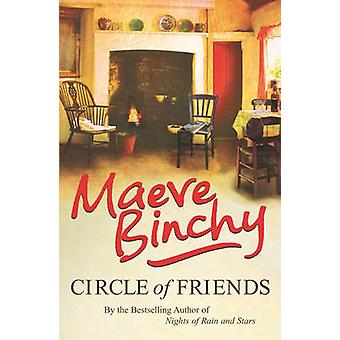 Circle of Friends by Maeve Binchy - 9780099498599 Book