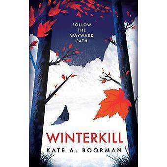 Winterkill (principal) por Kate A. Boorman - libro 9780571327034