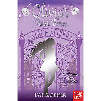 Olivia's First Term by Lyn Gardner - 9780857630162 Book
