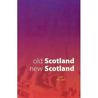 Old Scotland - New Scotland by Jeff Fallow - 9780946487400 Book