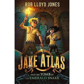 Jake Atlas en het graf van de Emerald slang door Rob Lloyd Jones - Pet