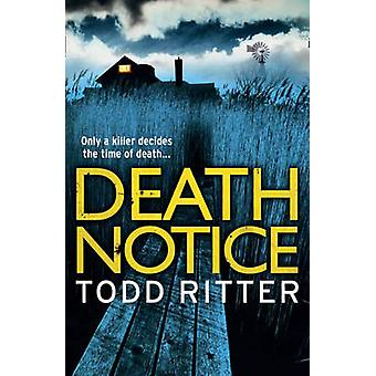 Death Notice by Todd Ritter - 9781847562951 Book