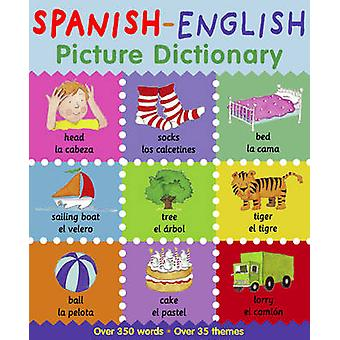 Spanish-English Picture Dictionary by Catherine Bruzzone - Louise Mil