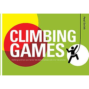 Climbing Games by Paul Smith - 9781906095161 Book