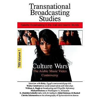 Culture Wars - The Arabic Music Video Controversy by Auc Press - Auc P