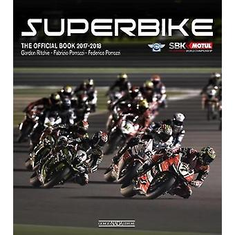Superbike 2017/2018 - The Official Book by Gordon Richie - 97888791168
