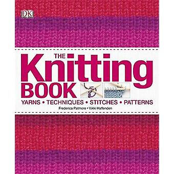 The Knitting Book by Frederica Patmore - Vikki Haffenden - 9781405368