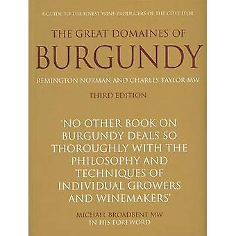 The Great Domaines of Burgundy - A Guide to the Finest Wine Producers