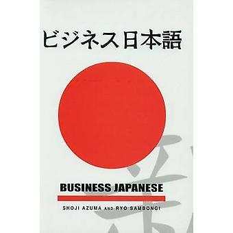 Business Japanese by Shoji Azuma - Ryo Sambongi - 9780878408559 Book