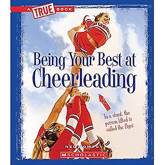 Being Your Best at Cheerleading (True Booksports and Entertainment)