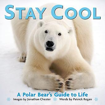 Stay Cool: A Polar Bear's Guide to Life