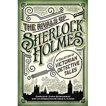 The Rivals of Sherlock Holmes (Fall River Classics)