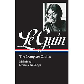 Ursula K. Le Guin: The Complete Orsinia : Malafrena / Stories and Songs (Library of America (Hardcover))