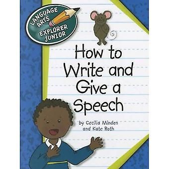 Hur man skriver och ge ett tal (Language Arts Explorer Junior)