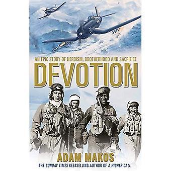 Devoção: Uma história épica de heroísmo, de fraternidade e de sacrifício
