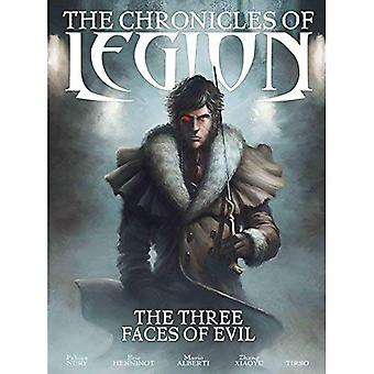 The Chronicles of Legion Volume 4 - The Three Faces of Evil