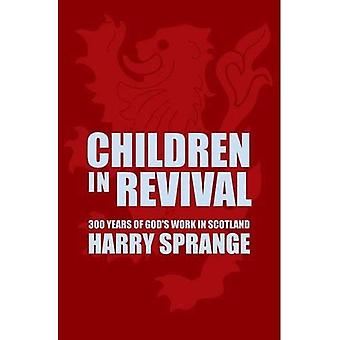 Children in Revival: 300 Years of God's Work in Scotland