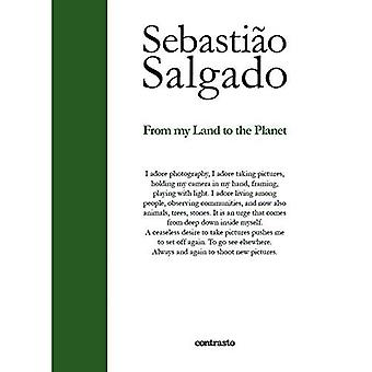 Sebastio�o Salgado: From My Land to the Planet