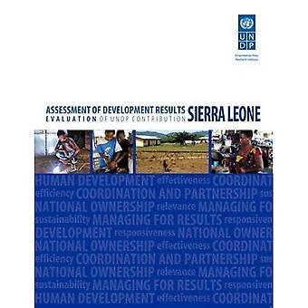 ASSESSMENT OF DEVELOPMENT RESULTS: SIERRA LEONE (E.14.III.B.15)