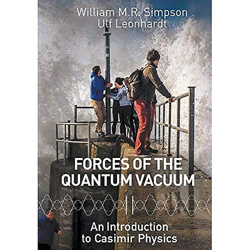 Forces of the Quantum Vacuum  An Introduction to Casimir Physics